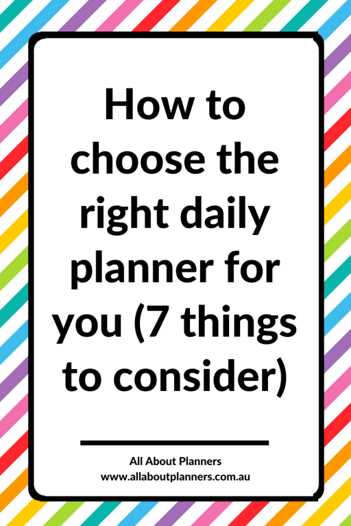 how to choose a daily planner 7 things to check all about planners blog tips planning organizing ideas