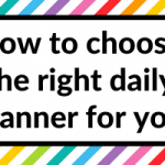 How to choose the right daily planner for you (7 things to consider)