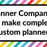 5 Planner Companies that will make a completely custom planner for you