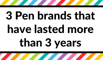 3 Pen brands that have lasted more than 3 years