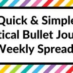 15 Quick and Simple Vertical Bullet Journal Weekly Spreads