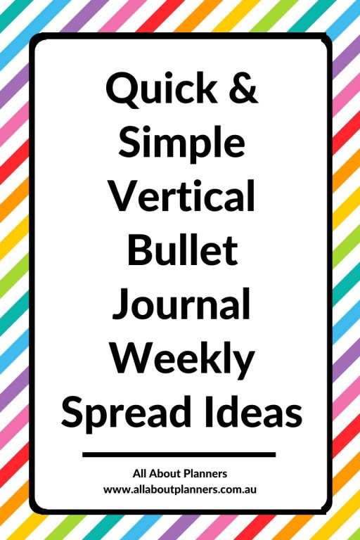 quick and simple vertical bullet journal weekly spreads ideas layouts all about planners tips inspiration minimalist mondyay start 5 day week bujo inspo
