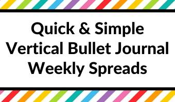 quick and simple vertical bullet journal weekly spreads ideas layouts all about planners tips inspiration