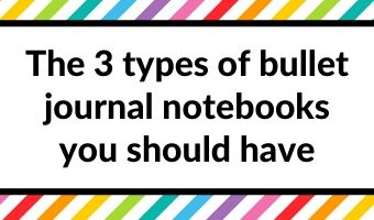 the 3 types of bullet journal notebooks you should have draft reference planning all about planners tips bujo newbie starting a bullet journal inspiration