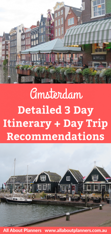 3 days in amsterdam itinerary things to see and do tips guide for first time visitors photo spots viewpoints where to stay eat attractions detailed am pm itinerary