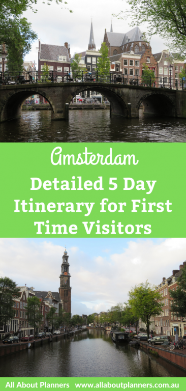 amsterdam netherlands detailed 5 day itinerary for first time visitors guide things to see and do tips attractions day trips