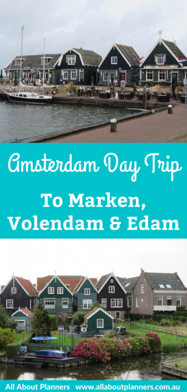 amsterdam day trip volendam marken and edam diy via bus and ferry best day trips hollands things to see and do detailed schedule