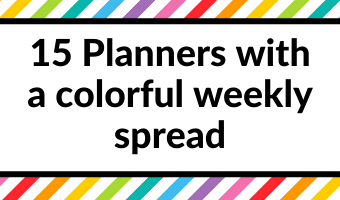 15 Planners with a colorful weekly spread