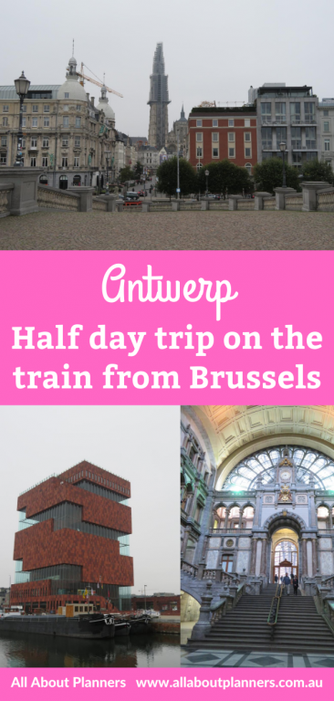 antwerp half day trip from brussels things to see and do viewpoints october weather where to eat walking route museums diy train instead of bus tour