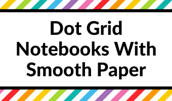 dot grid notebooks with smooth paper review pros and cons pen testing paper quality all about planners favorite bullet journal bujo