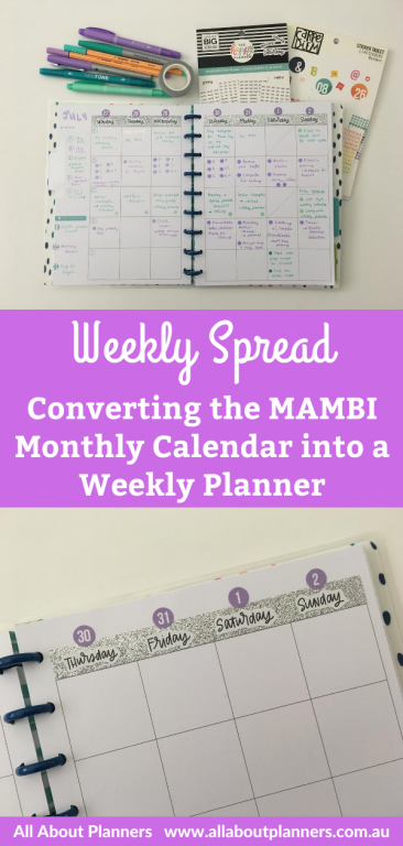 weekly spread using the mambi monthly calendar happy planner converting monthly calendar into weekly planner