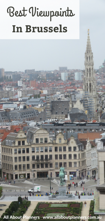 best viewpoints in brussels belgium things to see and do lookouts mont des arts law courts town square photo stops things to see and do itinerary