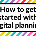 How to get started with digital planning: the tools you need and how it works
