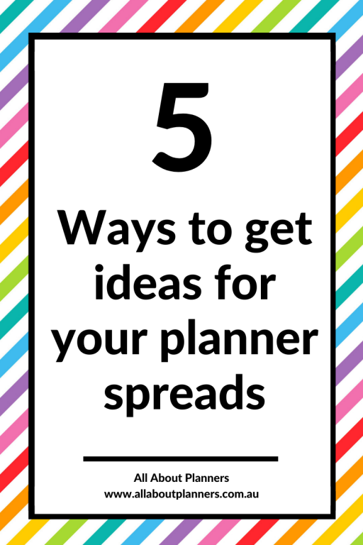 how to get ideas for planner spreads weekly monthly daily paper planner bullet journaling tips inspiration all about planners color themes