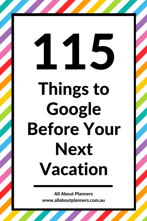 things to google before your next vacation trip planning research planner checklist excel spreadsheet photo spots itinerary accomodation organized trip plan holiday