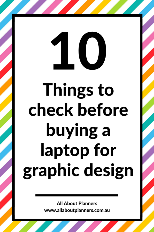 10 things to check before buying a laptop for graphic design tips printables business what software to use tools resources needed to get started work from home