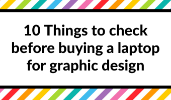 How to choose a laptop for making printables (and how much you can expect to spend)