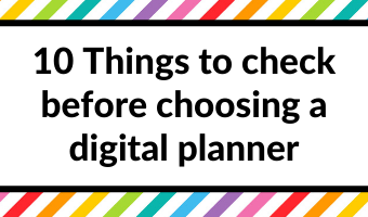 10 Things to check before choosing a digital planner