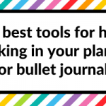 The best tools for habit tracking in your planner or bullet journal (my top 10)