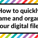 How to quickly rename and organize your digital files (in seconds) using free software