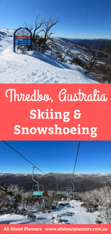 thredbo skiing and snowshowing review tips how to get there cost was it worth it australian snow season june july august where to go where to stay jindabyne cooma