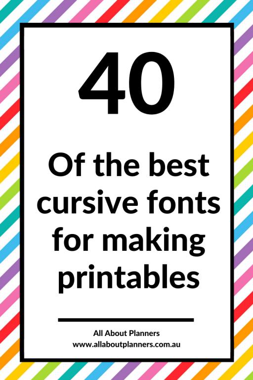favorite cursive fonts for making printables tips resources tutorials for making planner printables sans serif font best tips resources